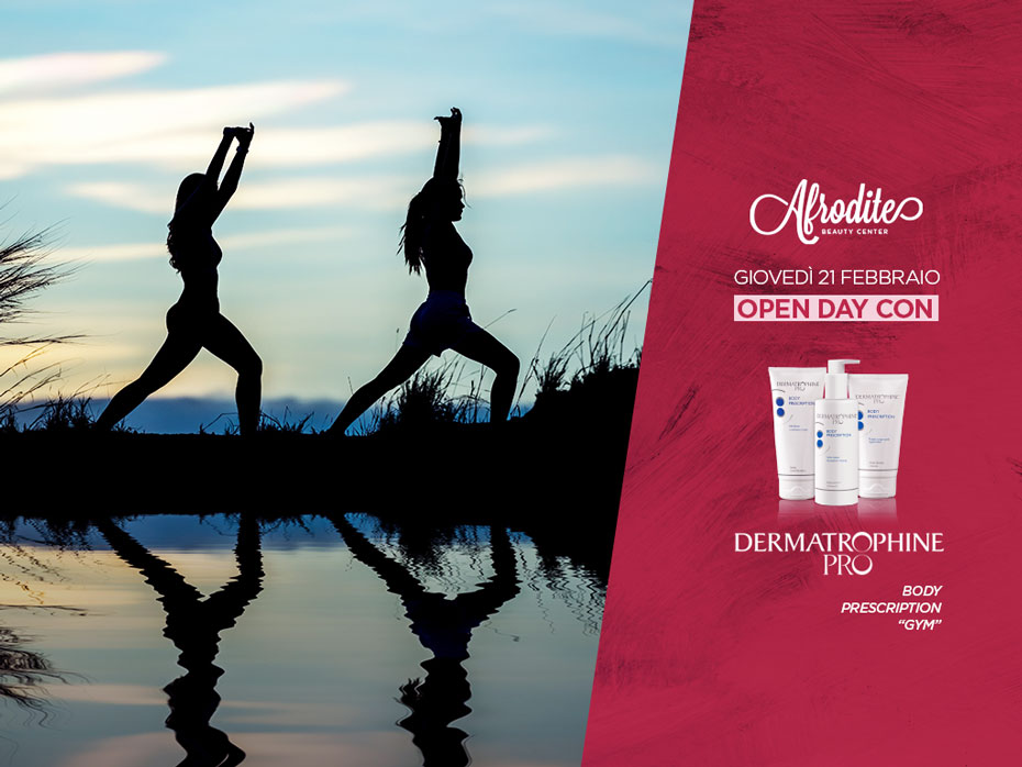 OPEN DAY giovedì 21 febbraio: definisci la silhouette con Dermatrophine Pro Body Prescription Gym!