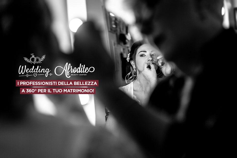 Afrodite Beauty Center, i professionisti della bellezza a 360° per il tuo matrimonio!