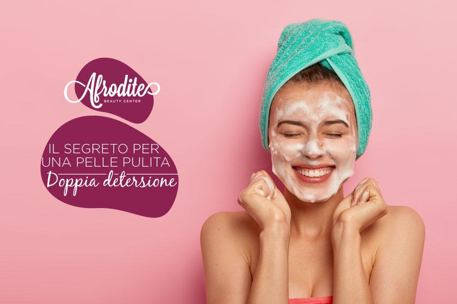 La doppia detersione, il segreto per una pelle pulita
