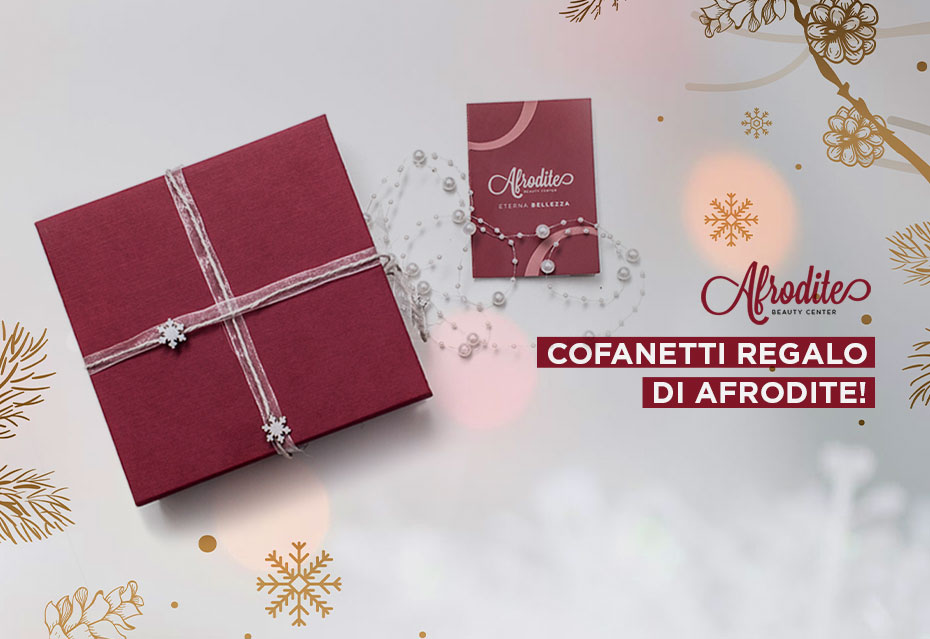 Idee regalo per Natale? Scopri i cofanetti di Afrodite per stupire chi ami!