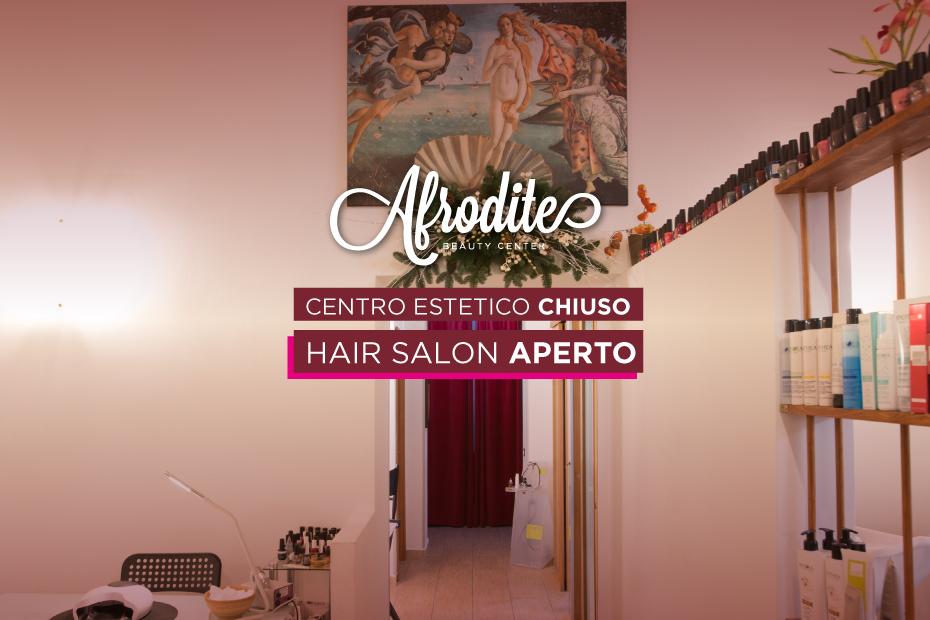 Centro estetico chiuso, hair salon aperto
